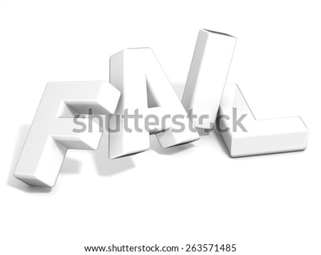 Fail concept. White letters isolated over white background. 3D render illustration