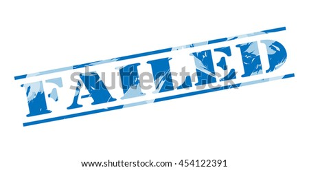 failed blue stamp on white background - stock photo