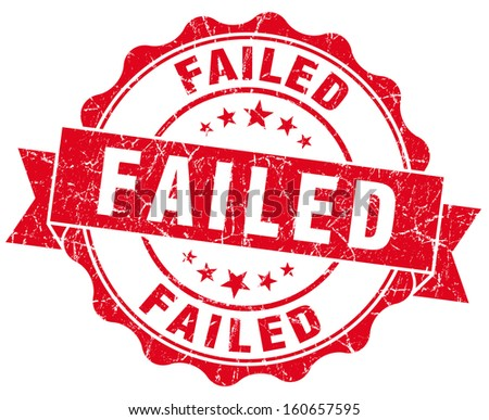 Failed grunge round red seal - stock photo