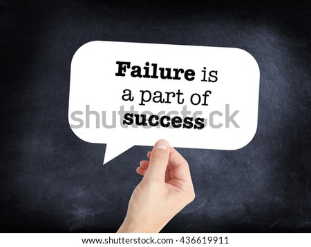 Failure is a part of success - stock photo
