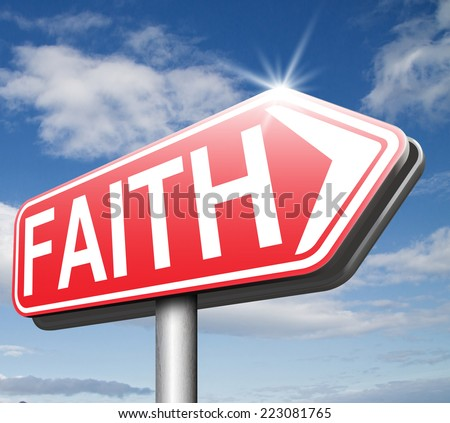Faith and trust in God Jesus and believe holy bible - stock photo