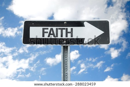 Faith direction sign with sky background - stock photo