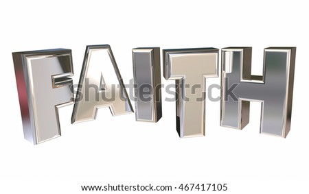 Faith Religion Belief God Prayer Word 3d Illustration