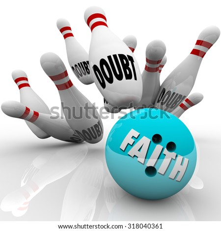 Faith vs Doubt bowling ball striking pins to illustrate confidence, belief and religious conviction leading you to success over uncertainty - stock photo