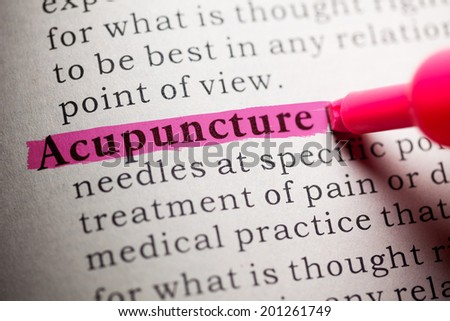Fake Dictionary, definition of the word acupuncture. - stock photo