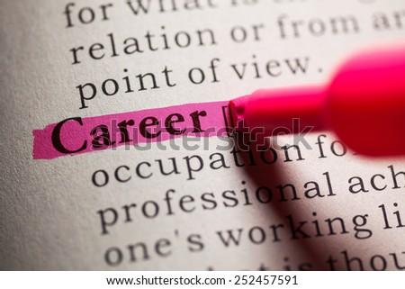 Fake Dictionary, definition of the word Career. - stock photo
