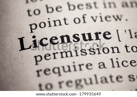 Fake Dictionary, definition of the word licensure.