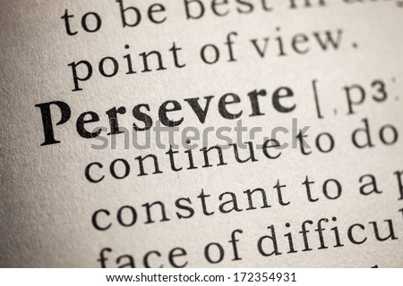 Fake Dictionary, Dictionary definition of persevere. - stock photo