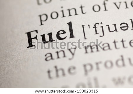 Fake Dictionary, Dictionary definition of the word Fuel.