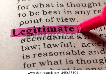 Fake Dictionary, Dictionary definition of the word legitimate - stock photo