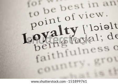 Fake Dictionary, Dictionary definition of the word Loyalty. - stock photo