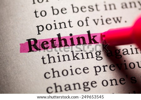 Fake Dictionary, Dictionary definition of the word rethink. - stock photo
