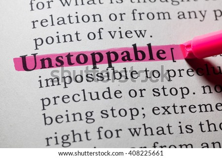 Fake Dictionary, Dictionary definition of the word unstoppable. - stock photo