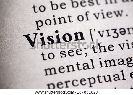 Fake Dictionary, Dictionary definition of the word vision. - stock photo