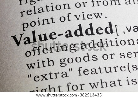 Fake Dictionary, Dictionary definition of value-added. - stock photo