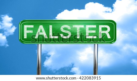 Falster vintage green road sign with highlights