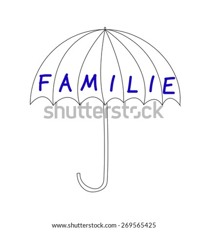 Familie - family in german, word on an umbrella - stock photo