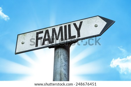 Family sign with a beautiful day - stock photo