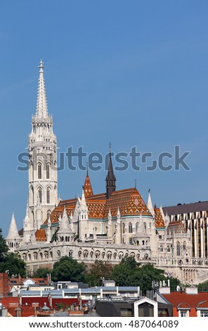 famous Matthias church and Fisherman towers Budapest cityscape