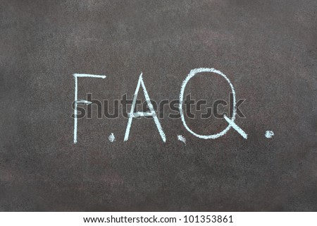 FAQ - frequently asked questions acronym � isolated on school chalkboard - stock photo