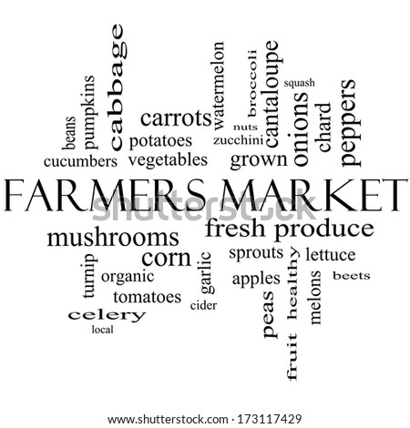 Farmers Market Word Cloud Concept in black and white with great terms such as fresh, produce, local and more. - stock photo