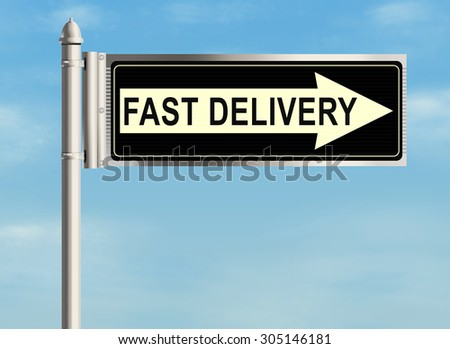 Fast delivery. Road sign on the sky background. Raster illustration.