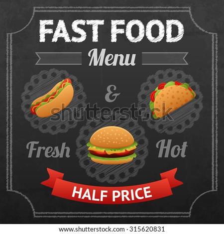Fast food chalkboard poster with fresh and hot hotdog taco and hamburger  illustration - stock photo