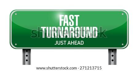 fast turnaround street sign illustration design over white - stock photo