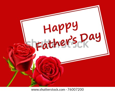 "Father's Day card with roses and ""Happy Father's day"" - stock photo"