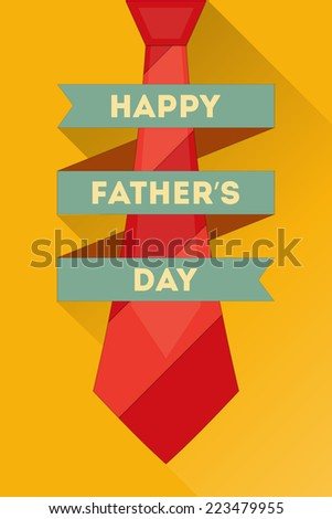 Father's Day Poster with Big Tie. Flat Design. Retro Style. Illustration. - stock photo
