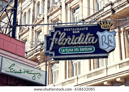 FEB. 18, 2017- HAVANA, CUBA - The sign outside the nightclub Floridita in Havana, Cuba, a night spot made famous by Ernest Hemingway