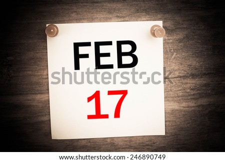 February 17 calendar on note paper   - stock photo