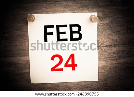 February 24 calendar on note paper   - stock photo