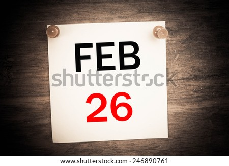 February 26 calendar on note paper   - stock photo