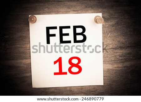 February 18 calendar on note paper   - stock photo
