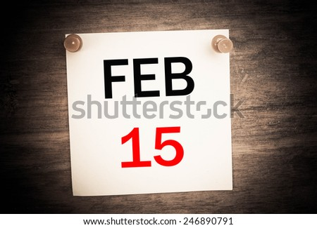 February 15 calendar on note paper   - stock photo