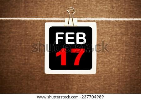 February 17 Calendar. Part of a set - stock photo