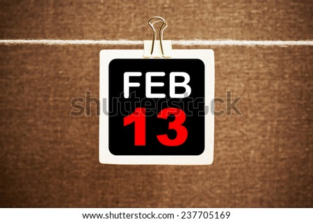 February 13 Calendar. Part of a set - stock photo