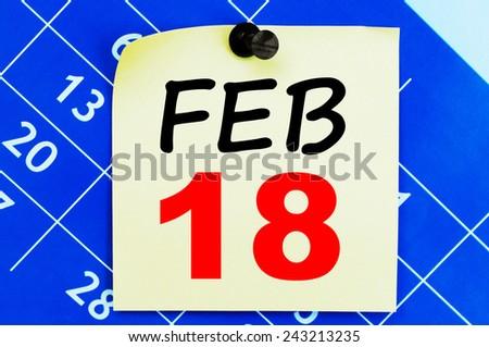 February 18 Calendar. Part of a set - stock photo