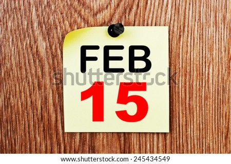 February 15 Calendar. Part of a set - stock photo