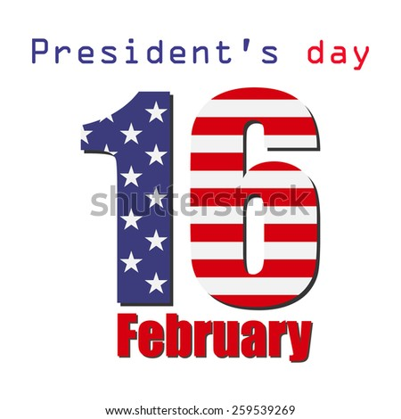 February 16. Presidents day. Flag USA, illustration. - stock photo