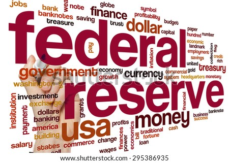 Federal reserve concept word cloud background - stock photo