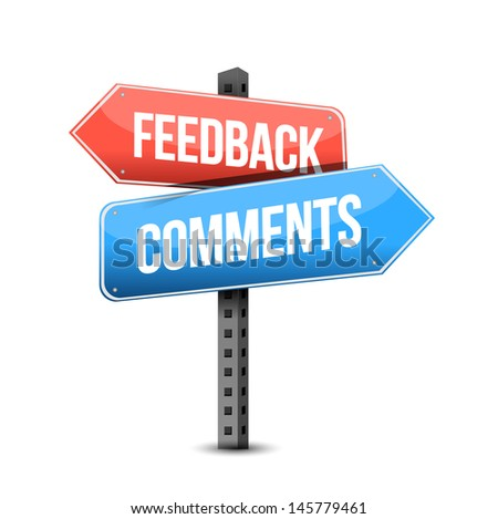 feedback or comments road sign illustration over a white background - stock photo