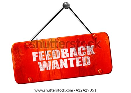 feedback wanted, 3D rendering, vintage old red sign - stock photo