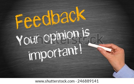 Feedback - your opinion is important ! - stock photo