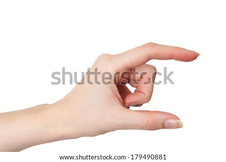 Female hand holding or measuring gesture isolated on white