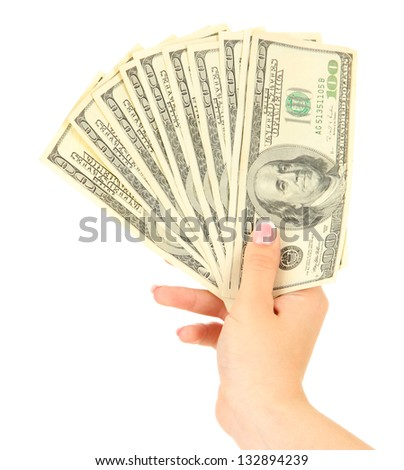 Female hand with dollars, close up, isolated on white - stock photo