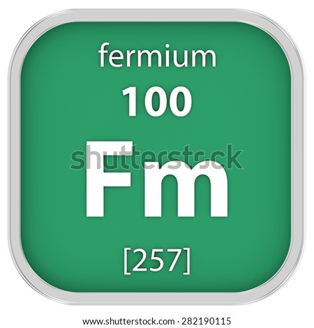Fermium material on the periodic table. Part of a series. - stock photo