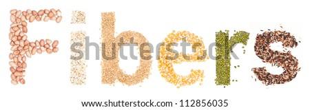 fibers, alphabet dry foods on white background. - stock photo