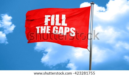 fill the gaps, 3D rendering, a red waving flag - stock photo